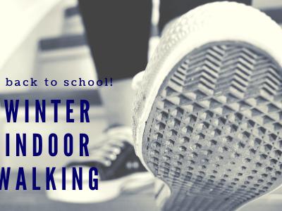 Winter Indoor Walking