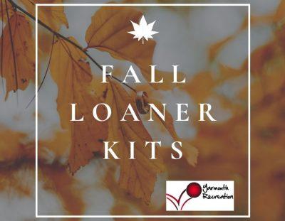 Fall Loaner Kits!