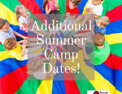 Summer Camp Additional Dates – Registration!